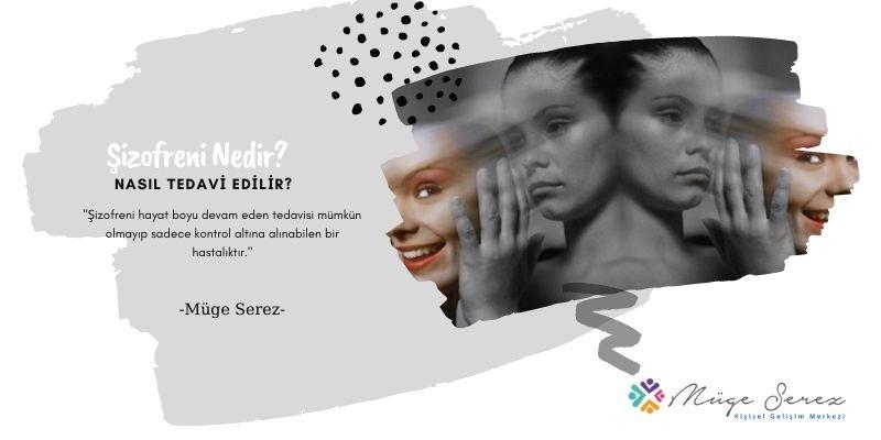Şizofreni Nedir? Nasıl Tedavi Edilir?